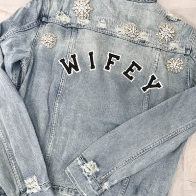 Chosen Wifey Jacket